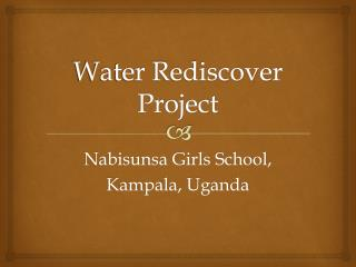 Water Rediscover Project