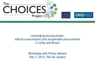 Leveraging buying power:  ethical consumption and sustainable procurement  in Chile and Brazil
