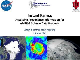 Instant Karma:   Accessing Provenance Information for AMSR-E Science Data Products