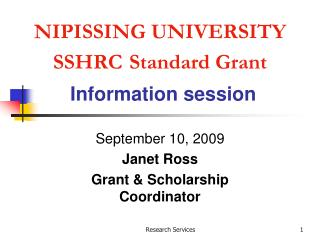 NIPISSING UNIVERSITY SSHRC Standard Grant Information session