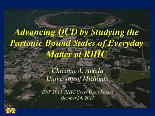 Advancing QCD by Studying the Partonic Bound States of  Everyday Matter at RHIC