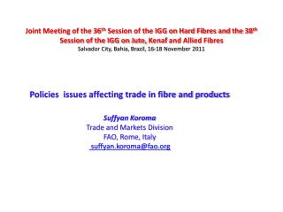 Policies issues affecting trade in fibre and products