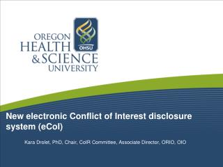 New electronic Conflict of Interest disclosure  system ( eCoI )