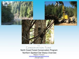 North Coast Forest Conservation Program
