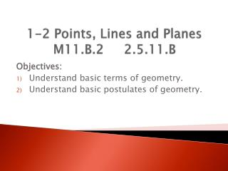 1-2 Points, Lines and Planes M11.B.2     2.5.11.B