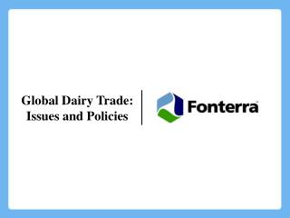 Global Dairy Trade: Issues and Policies