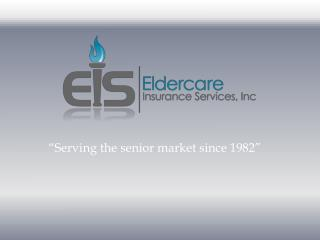 """Serving the senior market since 1982"""
