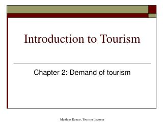 Introduction to Tourism Chapter2-Chapter3