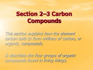 Section 2–3 Carbon Compounds
