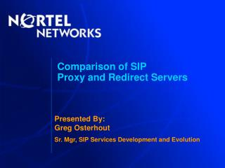 Comparison of SIP  Proxy and Redirect Servers