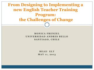 From  Designing to Implementing a new English Teacher Training  Program: the Challenges of Change