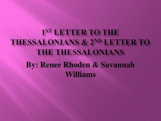 1 st  Letter to the thessalonians & 2 nd  letter to the thessalonians