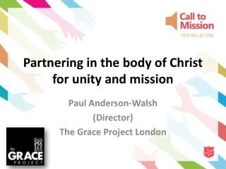 Partnering in the body of Christ for unity and mission