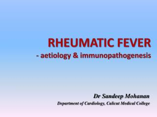 RHEUMATIC FEVER   - aetiology &  immunopathogenesis