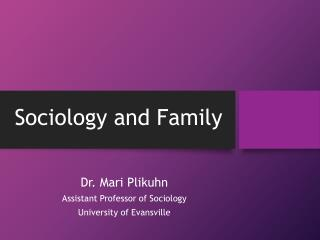 Sociology and Family