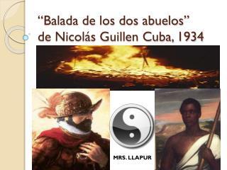 """""""Balada  de los dos abuelos""""  de Nicolás Guillen  Cuba, 1934"""