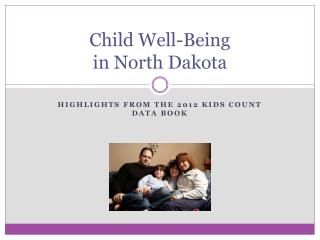 Child Well-Being  in North Dakota