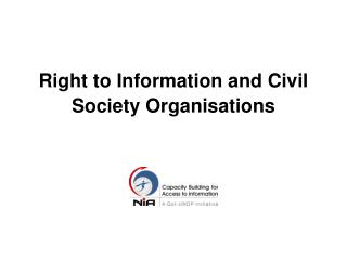 Right to Information and Civil Society Organisations