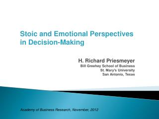 Stoic and Emotional Perspectives in Decision-Making H. Richard  Priesmeyer