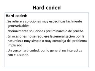 Hard-coded