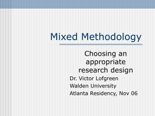 Mixed Methodology