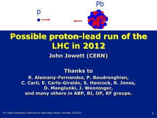 Possible proton-lead run of the LHC in 2012