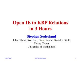 Open IE to KBP Relations  in 3 Hours