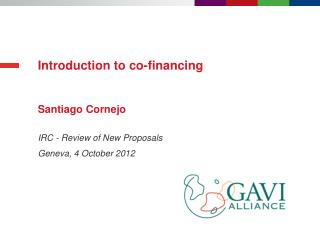 Introduction to co-financing Santiago Cornejo