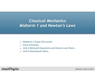 Classical Mechanics  Midterm 1 and Newton's Laws