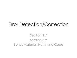 Error  Detection/Correction