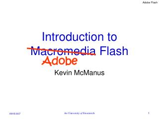 Introduction to Macromedia Flash