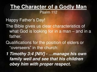 The Character of a Godly Man Psalm 112