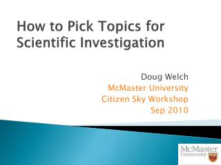 How to Pick Topics for Scientific Investigation