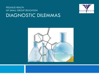 Pegasus Health GP Small Group Education Diagnostic Dilemmas