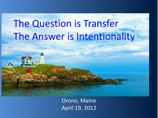 The Question is Transfer The Answer is Intentionality