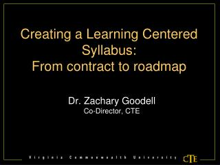 Creating a Learning Centered Syllabus: From contract to roadmap