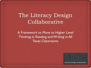 The Literacy Design Collaborative