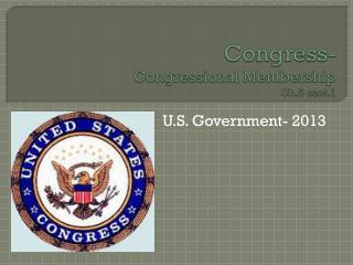 Congress- Congressional Membership Ch.5 sect.1