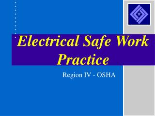 Electrical Safe Work Practice