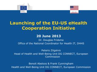 Launching of the EU-US eHealth Cooperation Initiative