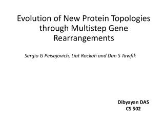 Evolution of New Protein Topologies through Multistep Gene Rearrangements