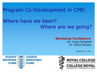 Program Co-Development in CME: Where have we been?                        Where are we going?