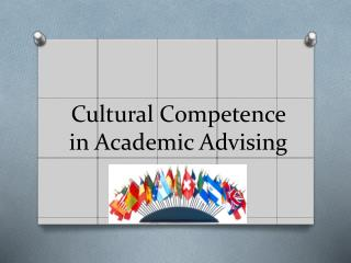 Cultural Competence  in Academic Advising