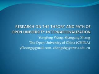 RESEARCH ON THE THEORY AND PATH OF OPEN UNIVERSITY INTERNATIONALIZATION