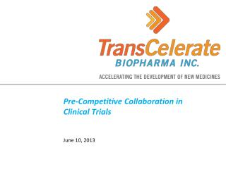 Pre-Competitive Collaboration in Clinical Trials