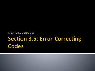 Section 3.5: Error-Correcting Codes