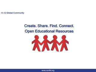Create. Share. Find. Connect. Open Educational Resources