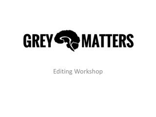Editing Workshop