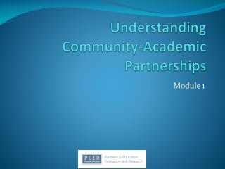 Understanding Community-Academic Partnerships
