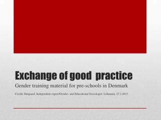 Exchange of good  practice
